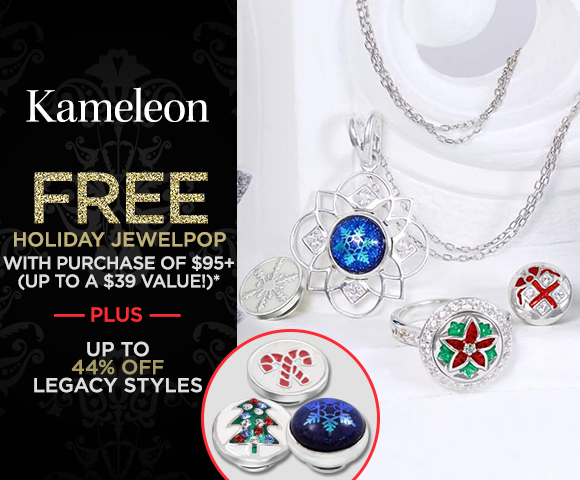 Kameleon - FREE Holiday JewelPop with Purchase of $95+ - Up to a $39 Value - Plus, Up to 44 Percent OFF Legacy Styles - Click for Details