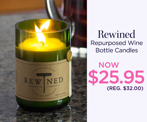 Rewined - Repurposed Wine Bottle Candles - NOW $25.95 - Reg. $32.00