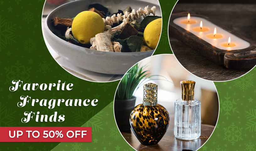Favorite Fragrance Finds - Up to 30 Percent OFF