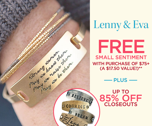 Lenny and Eva - FREE Small Sentiment with Purchase of $75+ - A $17.50 Value** - Plus Up To 85 Percent OFF Closeouts
