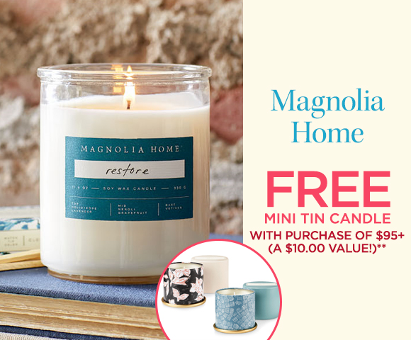 Magnolia Home - FREE Mini Tin Candle with Purchase of $95+ - A $10.00 Value**