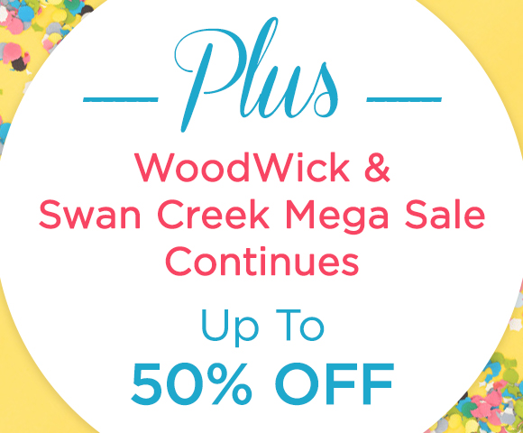 Plus WoodWick and Swan Creek Mega Sale Continues - Up To 50 Percent OFF