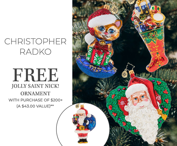 Christopher Radko - FREE Jolly Saint Nick Ornament with Purchase of $200+ - A $43.00 Value