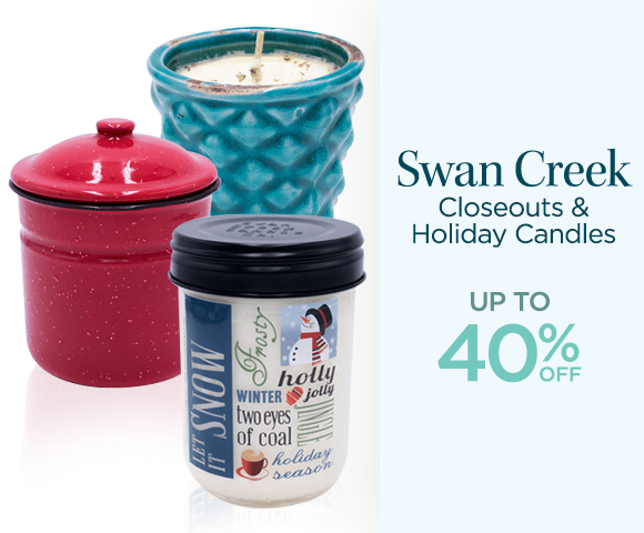 Swan Creek - Closeouts & Holiday Candles - Up To 40% OFF