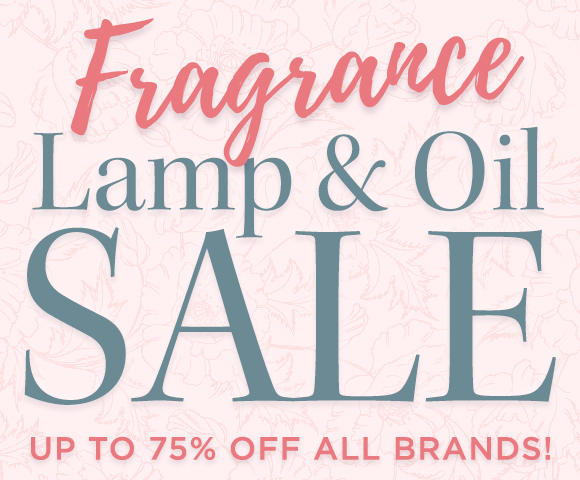Fragrance Lamp and Oil Sale - Up To 75 Percent OFF All Brands