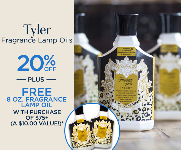 Tyler Fragrance Lamp Oil - 20 Percent OFF - Plus FREE 8 Ounce Fragrance Lamp Oil with Purchase of $75+ - A $10.00 Value