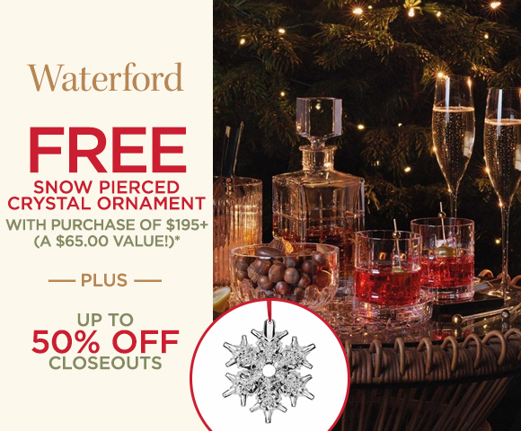 Waterford - FREE Snow Pierced Crystal Ornament with Purchase of $195+ - A $65.00 Value* - Plus Up To 50 Percent OFF Closeouts