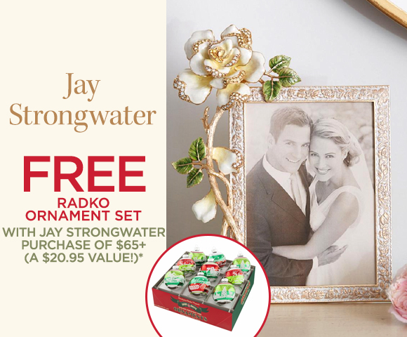 Jay Strongwater - FREE Radko Ornament Set with Jay Strongwater Purchase of $65+ - A $20.95 Value*