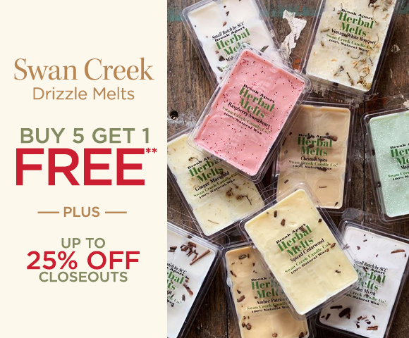 Swan Creek - Drizzle Melts - Buy 5 Get 1 FREE** - Plus Up To 25 Percent OFF Closeouts