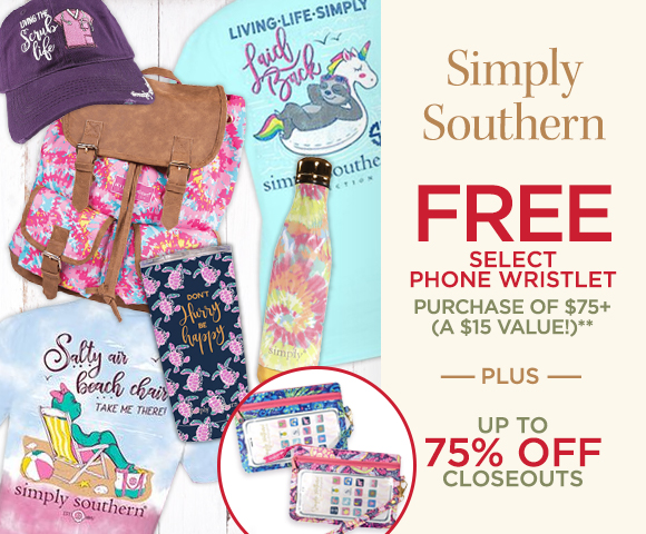 Simply Southern - FREE Select Phone Wristlet Purchase of $75+ - A $15 Value** - Plus Up To 75 Percent OFF Closeouts