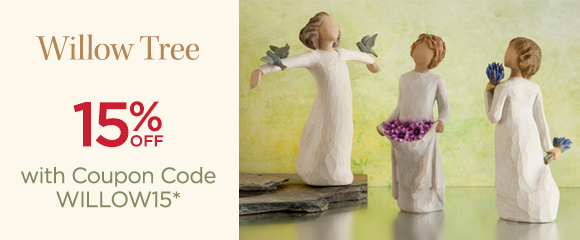 Willow Tree - 15 Percent OFF with Coupon Code WILLOW15*