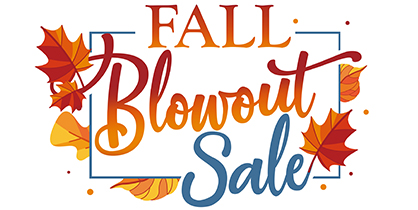 Fall Blowout Sale